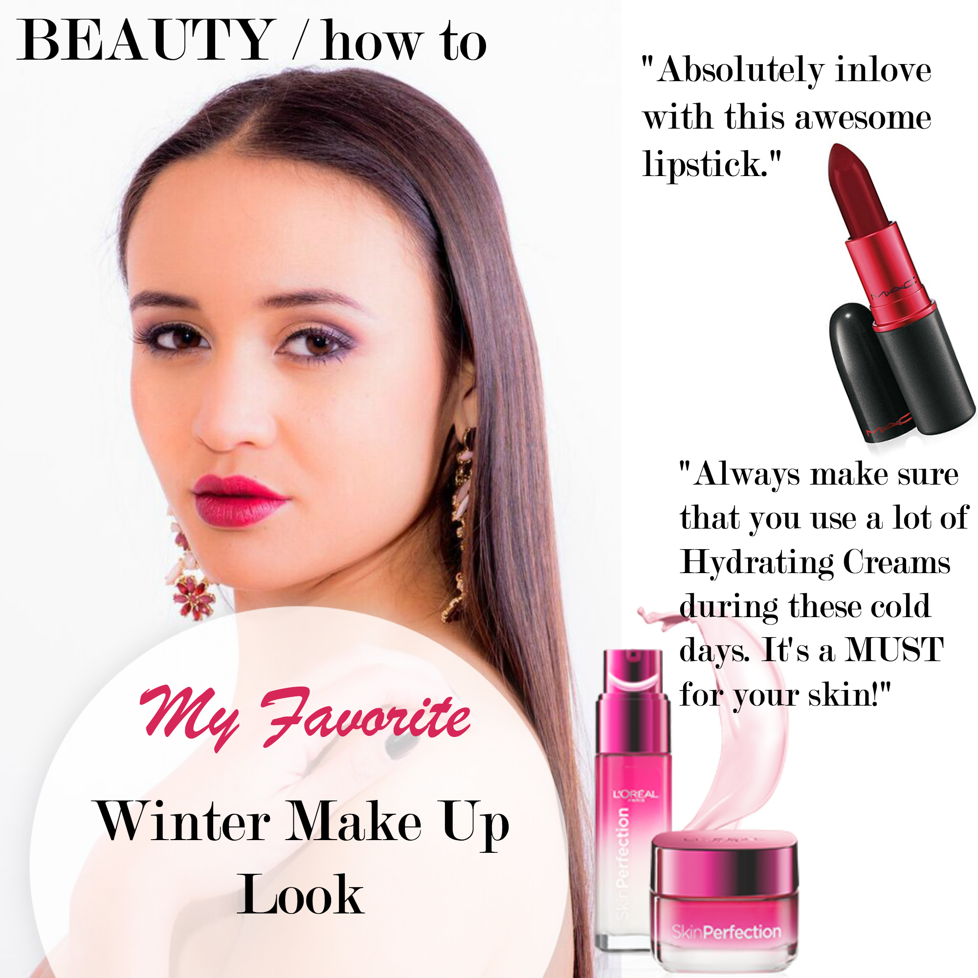 My Favorite Winter Make Up Look